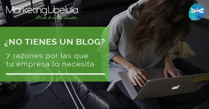 razones por las que tu empresa debería tener un blog