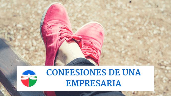 Confesiones de una empresaria