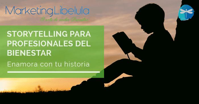 Storytelling para profesionales del bienestar