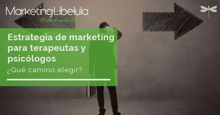 estrategias de marketing para terapeutas y psicólogos
