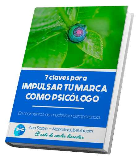 descarga gratis la guia 7 claves para impulsar tu marca-como-psicologo-marketing-libelula